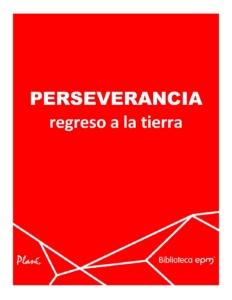 PERSEVERANCIA-regreso-a-la-tierra